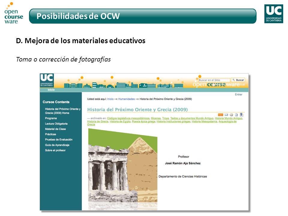 Posibilidades de OCW D. Mejora de los materiales educativos Toma o corrección de fotografías