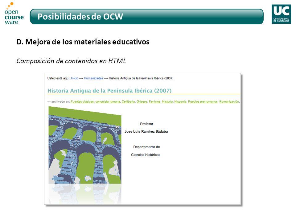 Posibilidades de OCW D. Mejora de los materiales educativos Composición de contenidos en HTML