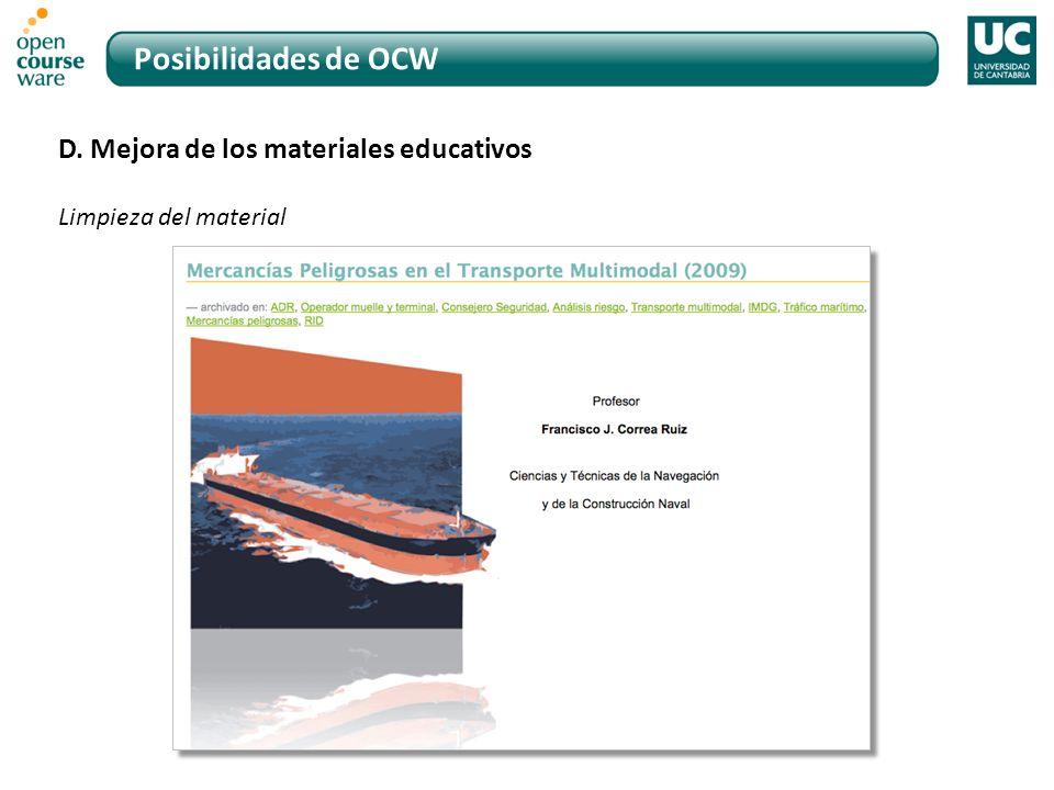 Posibilidades de OCW D. Mejora de los materiales educativos Limpieza del material
