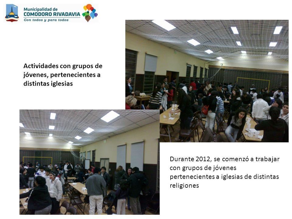 Actividades con grupos de jóvenes, pertenecientes a distintas iglesias Durante 2012, se comenzó a trabajar con grupos de jóvenes pertenecientes a iglesias de distintas religiones