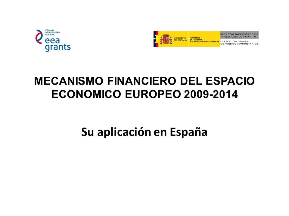 MECANISMO FINANCIERO DEL ESPACIO ECONOMICO EUROPEO 2009-2014 Su aplicación en España