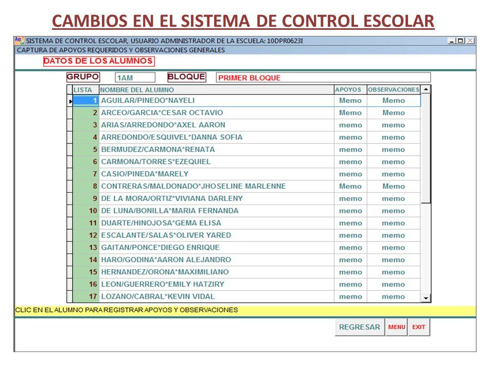 CAMBIOS EN EL SISTEMA DE CONTROL ESCOLAR