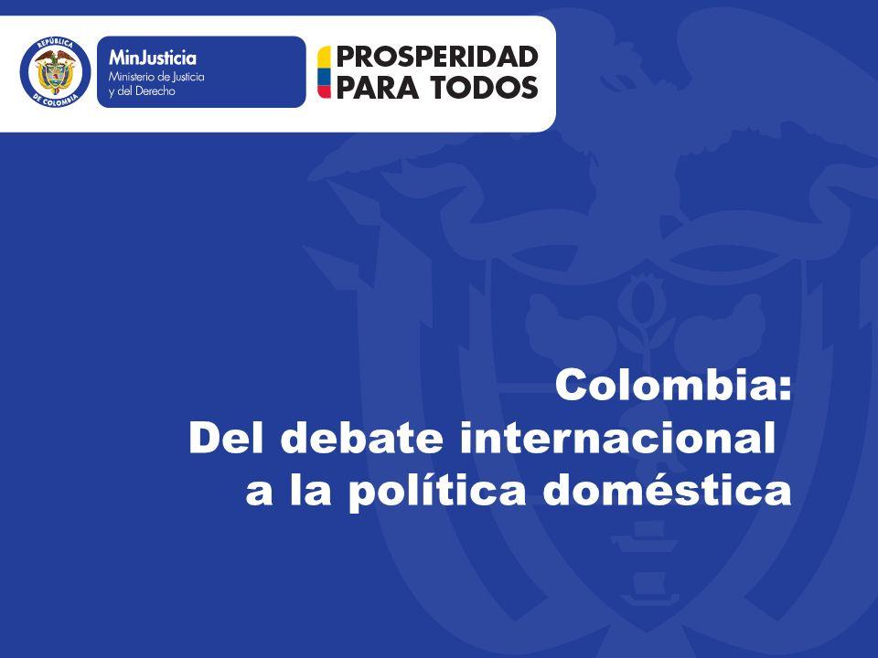 Colombia: Del debate internacional a la política doméstica