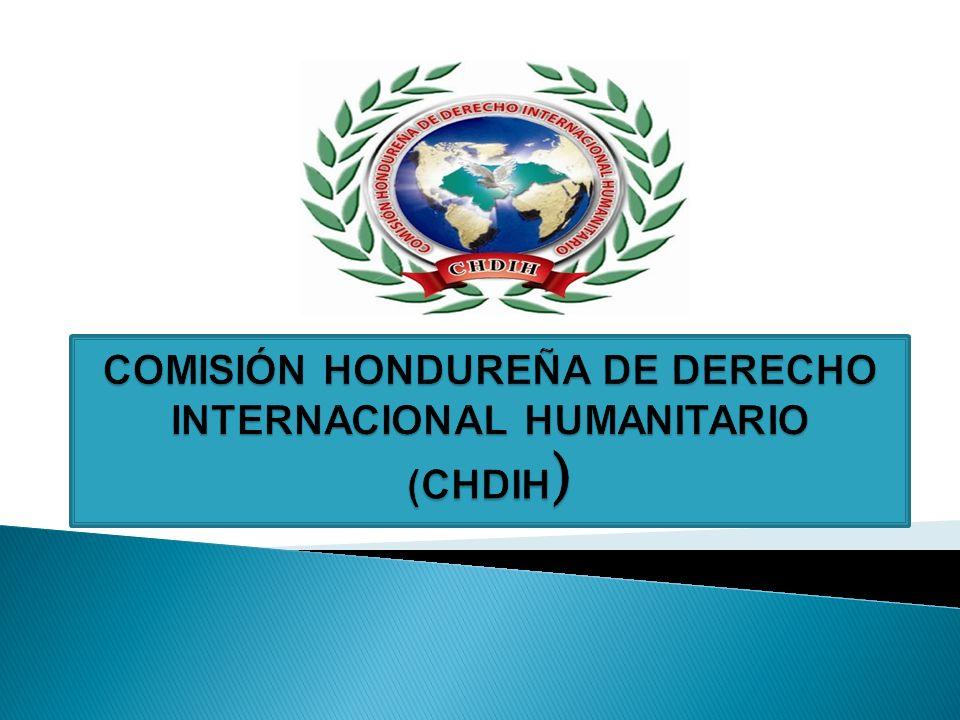 Gestionar la adhesión de Honduras a tres importantes compromisos internacionales de DIH, siendo éstos los siguientes.
