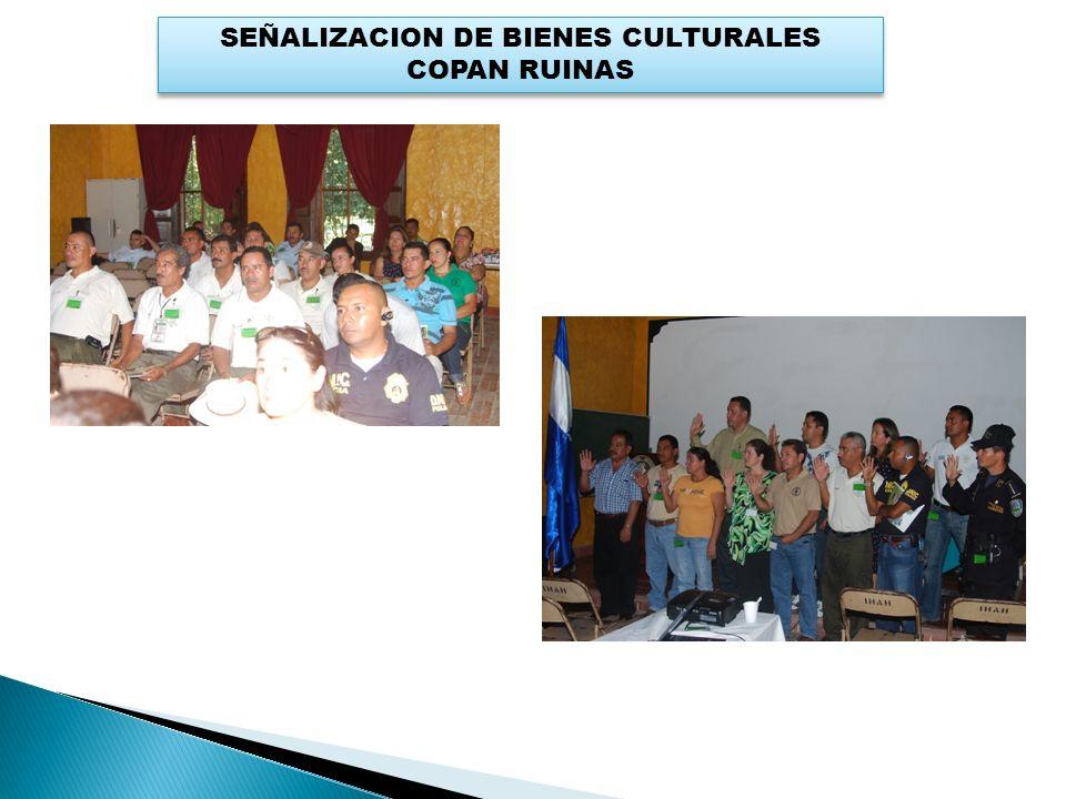 SEÑALIZACION DE BIENES CULTURALES COPAN RUINAS SEÑALIZACION DE BIENES CULTURALES COPAN RUINAS