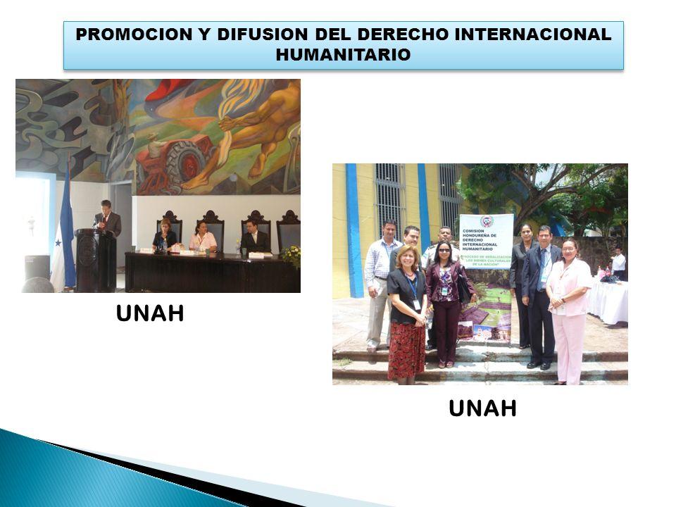 PROMOCION Y DIFUSION DEL DERECHO INTERNACIONAL HUMANITARIO UNAH