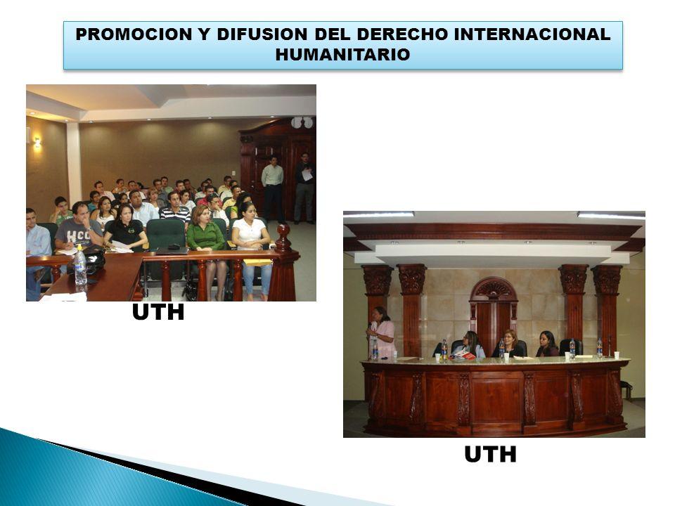 PROMOCION Y DIFUSION DEL DERECHO INTERNACIONAL HUMANITARIO UTH