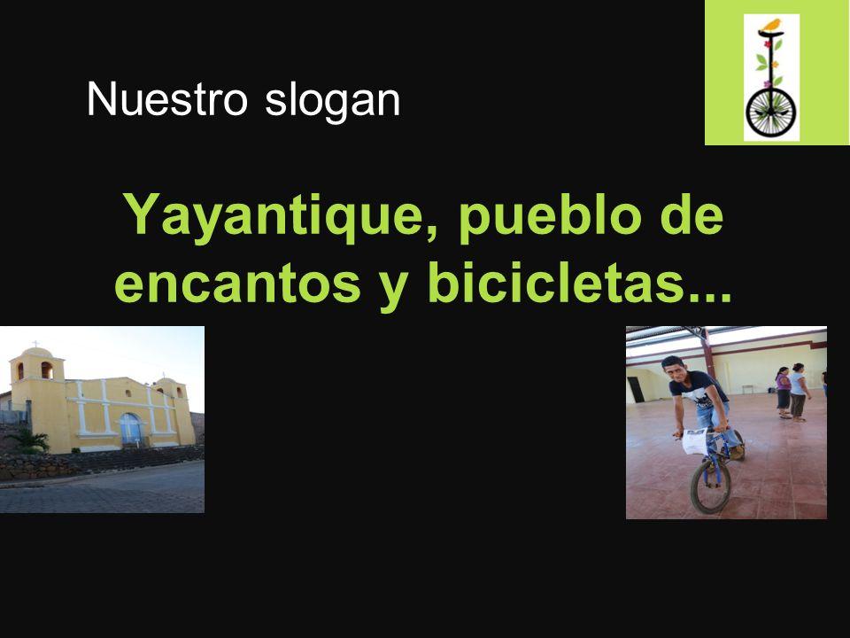 Yayantique, pueblo de encantos y bicicletas... Nuestro slogan