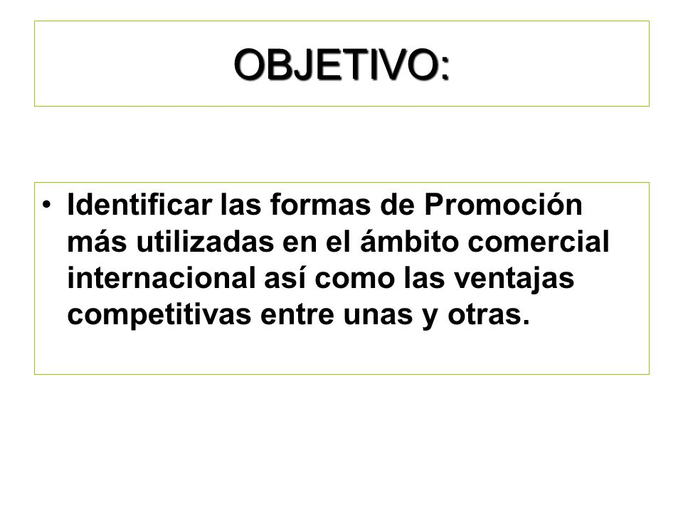 7. Promoción Internacional.