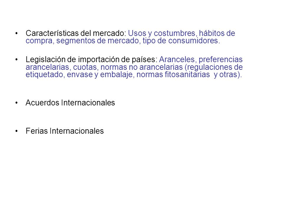 INVESTIGACION DOCUMENTAL Oportunidades de exportación: Países demandantes de mi producto. Perfil del país de exportación: Superficie, población, grupo