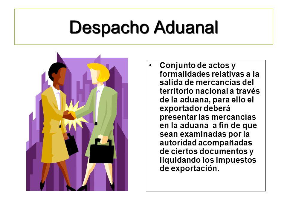 Temario: Despacho Aduanal. Factura Comercial. Lista de Empaque. Certificación de Calidad y Cuantificación de Mercancías. El Transporte y sus Documento
