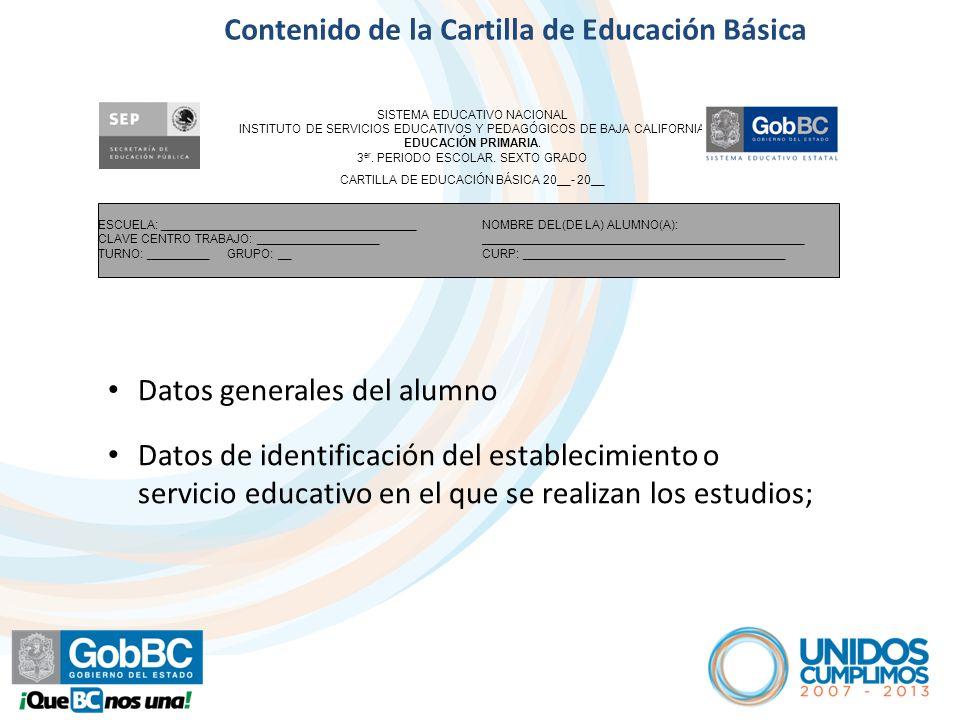 Artículo 6º Contenido de la Cartilla de Educación Básica SISTEMA EDUCATIVO NACIONAL INSTITUTO DE SERVICIOS EDUCATIVOS Y PEDAGÓGICOS DE BAJA CALIFORNIA