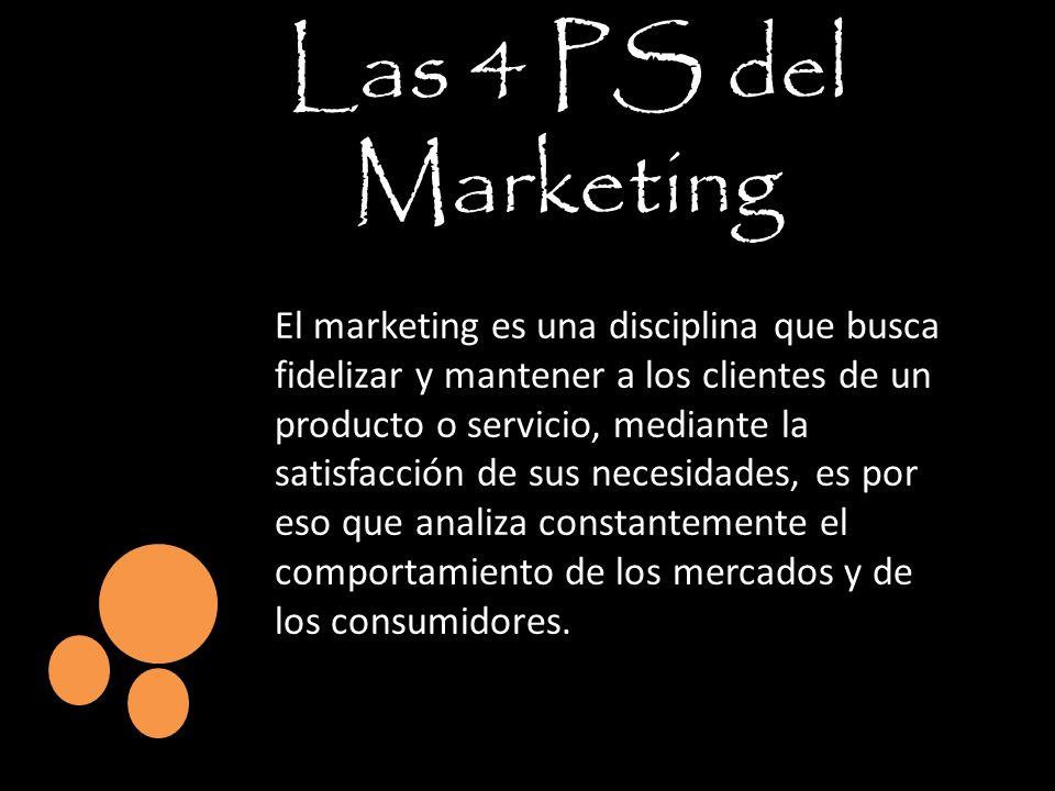 El marketing es una disciplina que busca fidelizar y mantener a los clientes de un producto o servicio, mediante la satisfacción de sus necesidades, e