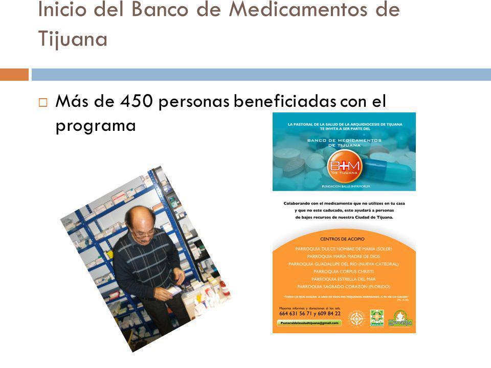 Inicio del Banco de Medicamentos de Tijuana Más de 450 personas beneficiadas con el programa