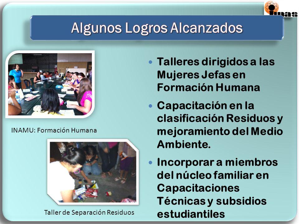 Talleres dirigidos a las Mujeres Jefas en Formación Humana Capacitación en la clasificación Residuos y mejoramiento del Medio Ambiente.