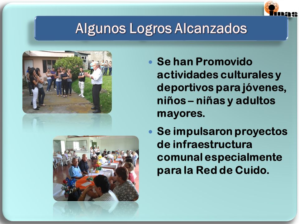 Se han Promovido actividades culturales y deportivos para jóvenes, niños – niñas y adultos mayores. Se impulsaron proyectos de infraestructura comunal
