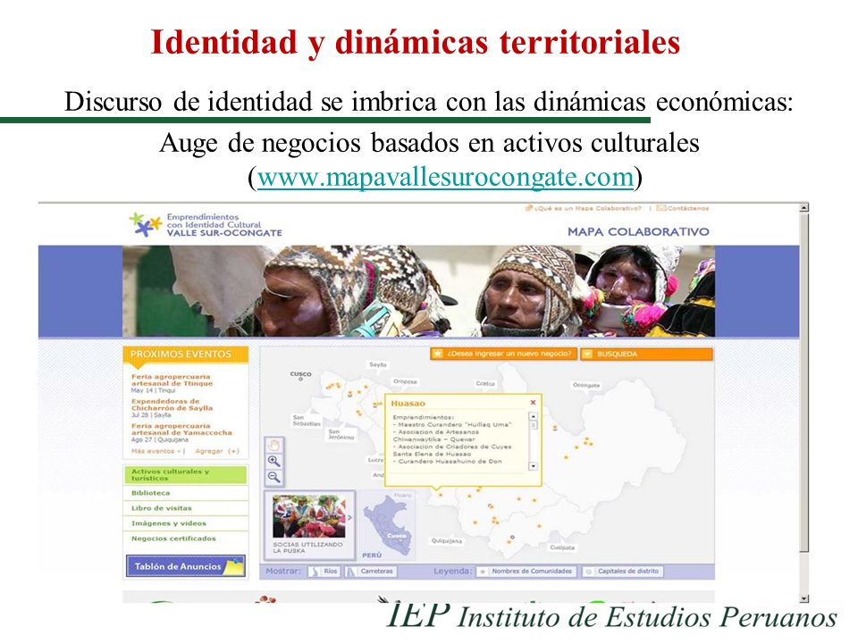Identidad y dinámicas territoriales Discurso de identidad se imbrica con las dinámicas económicas: Auge de negocios basados en activos culturales (www