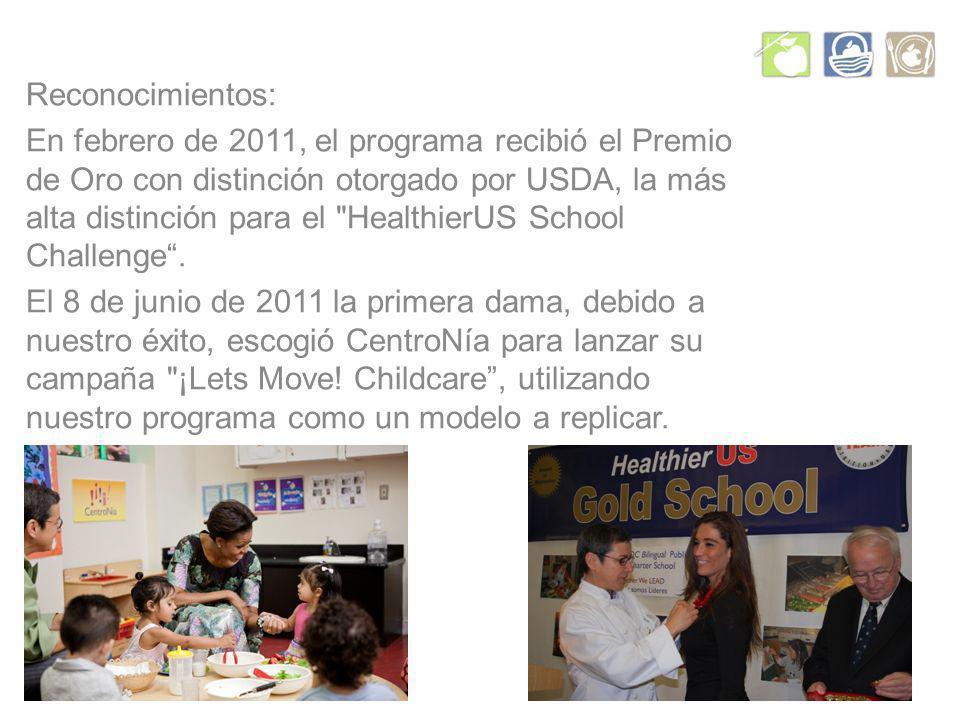 Reconocimientos: En febrero de 2011, el programa recibió el Premio de Oro con distinción otorgado por USDA, la más alta distinción para el HealthierUS School Challenge.