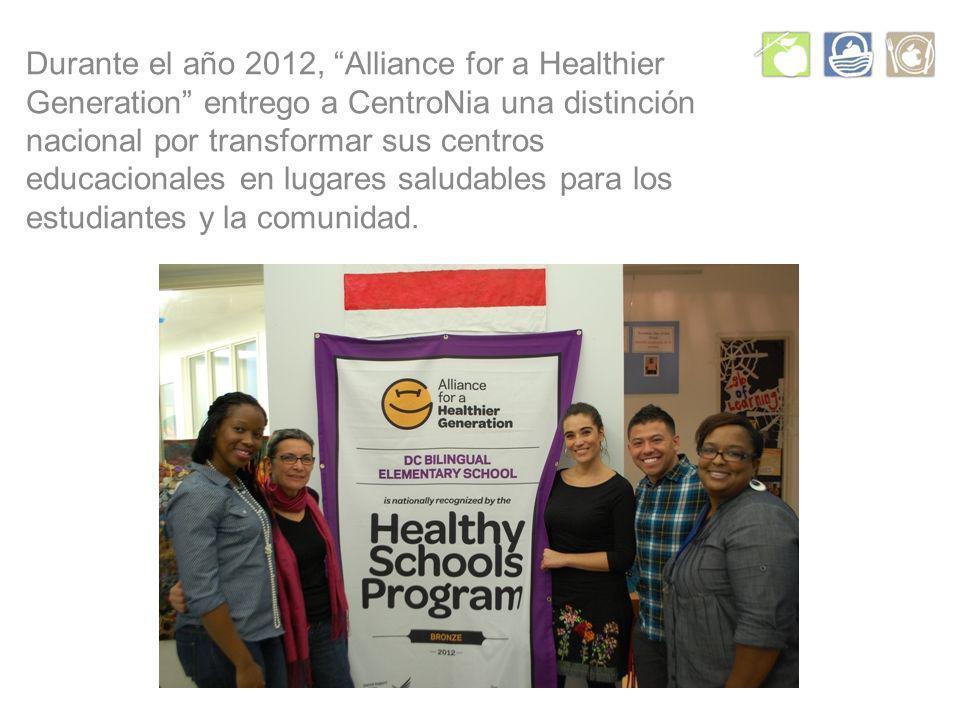 Durante el año 2012, Alliance for a Healthier Generation entrego a CentroNia una distinción nacional por transformar sus centros educacionales en lugares saludables para los estudiantes y la comunidad.