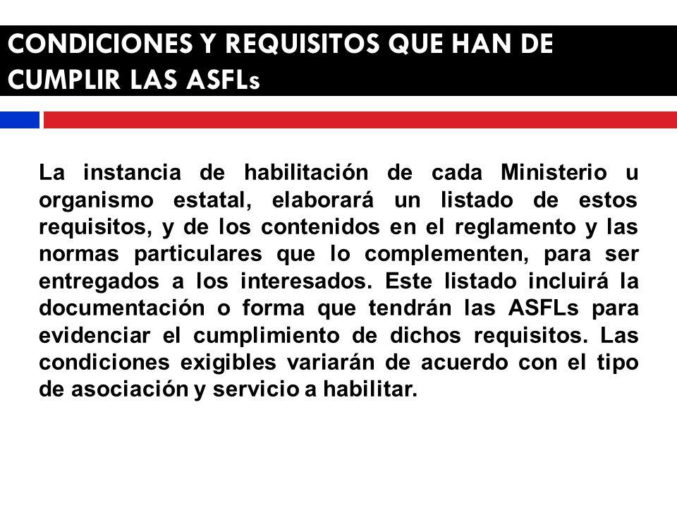 ATRIBUCIONES Y ACTUACIONES Responsabilidad de los Ministerios o Sectoriales 1.