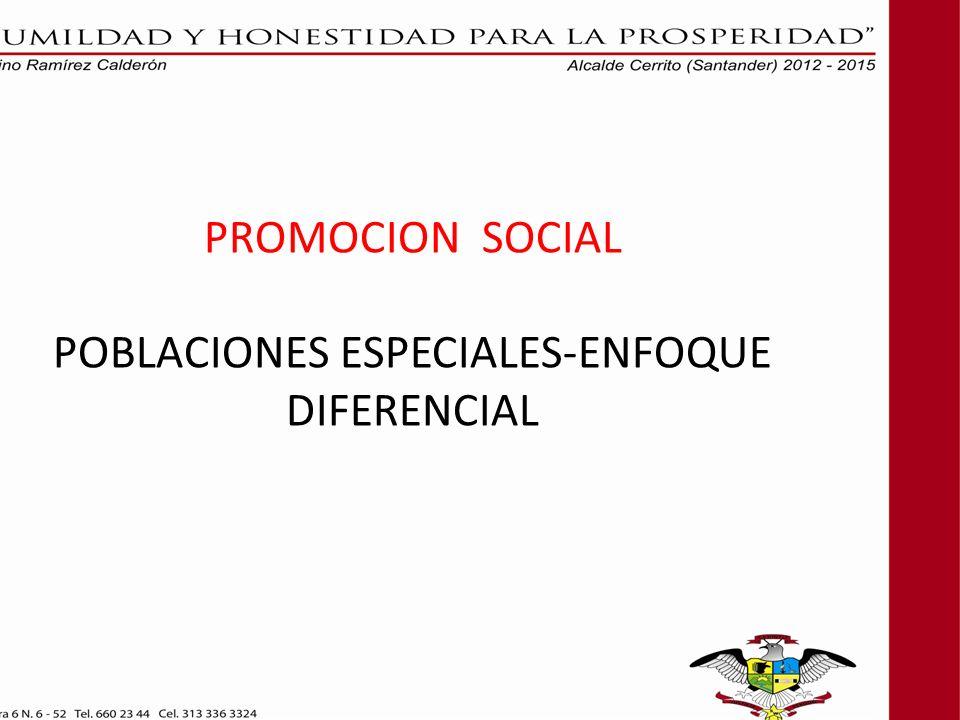 PROMOCION SOCIAL POBLACIONES ESPECIALES-ENFOQUE DIFERENCIAL