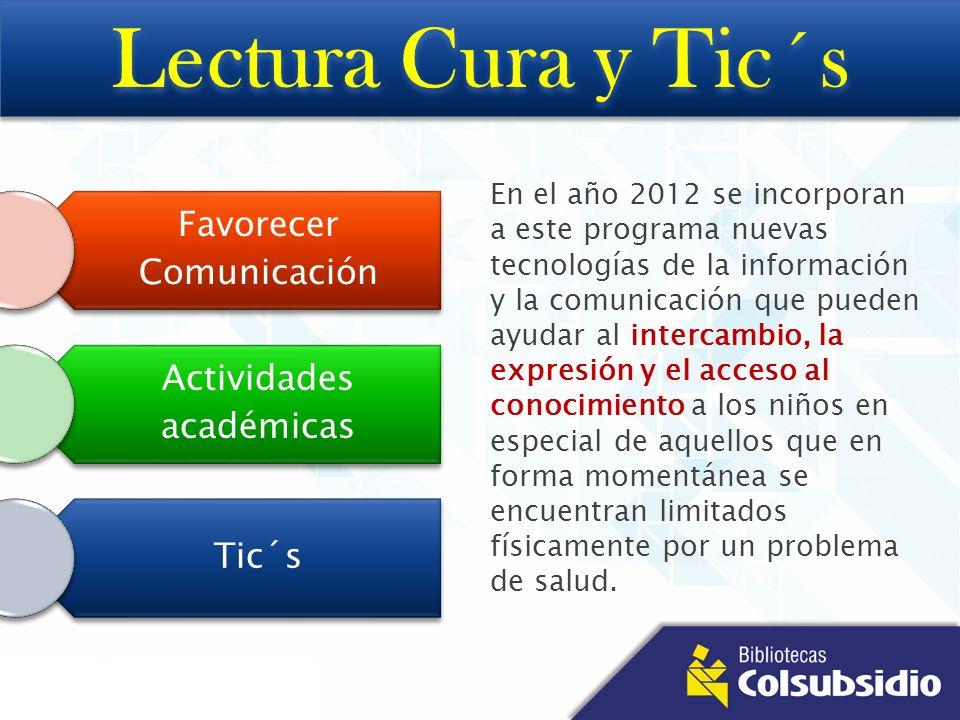 En el año 2012 se incorporan a este programa nuevas tecnologías de la información y la comunicación que pueden ayudar al intercambio, la expresión y e