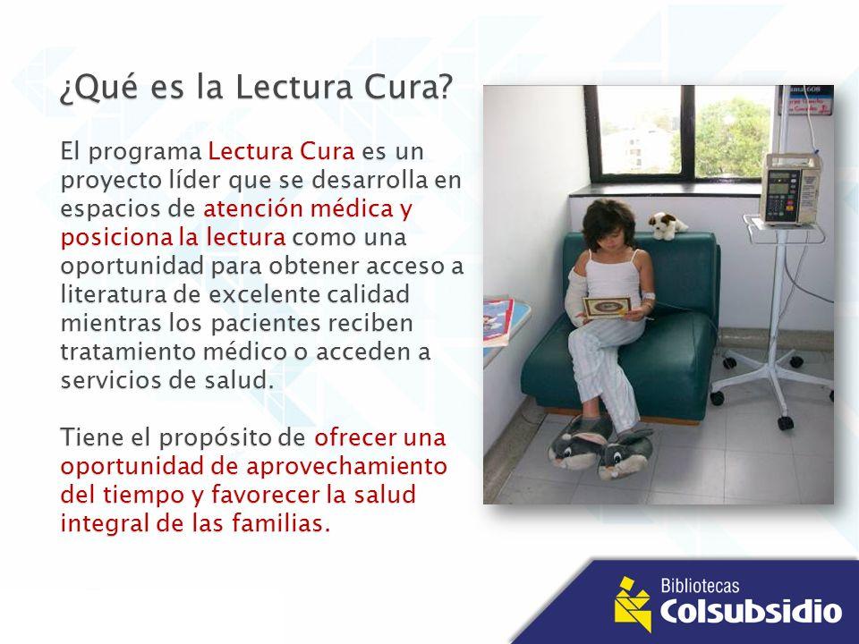 ¿Qué es la Lectura Cura? El programa Lectura Cura es un proyecto líder que se desarrolla en espacios de atención médica y posiciona la lectura como un