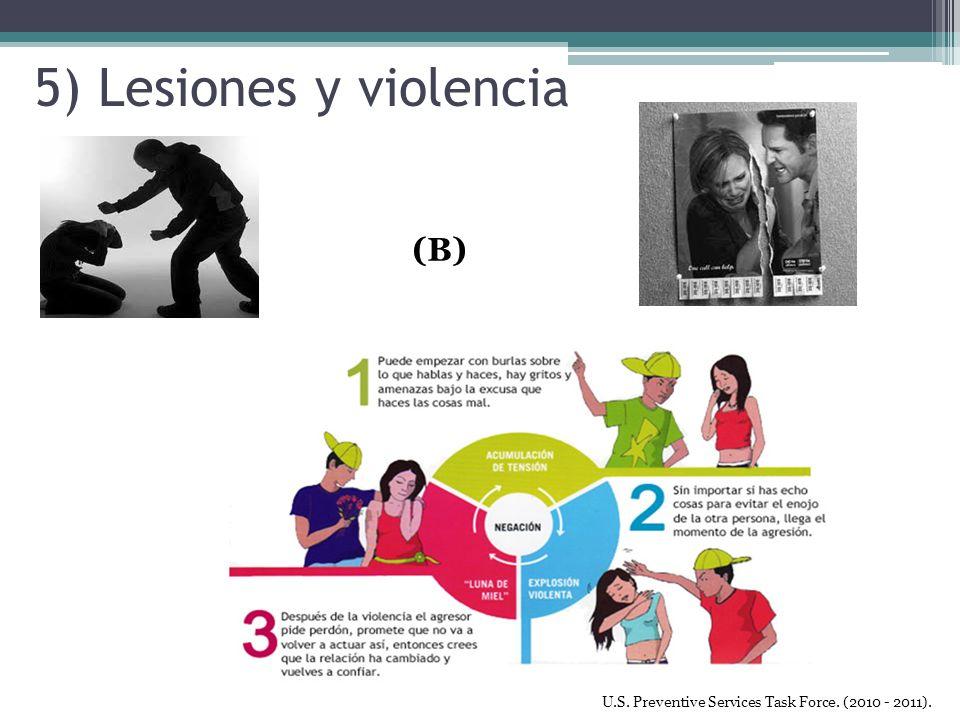 5) Lesiones y violencia (B) U.S. Preventive Services Task Force. (2010 - 2011).