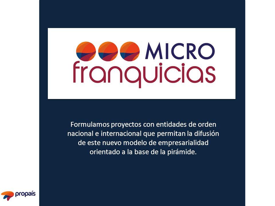 Formulamos proyectos con entidades de orden nacional e internacional que permitan la difusión de este nuevo modelo de empresarialidad orientado a la b