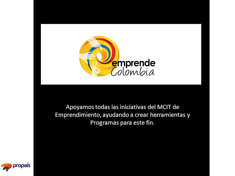 Apoyamos todas las iniciativas del MCIT de Emprendimiento, ayudando a crear herramientas y Programas para este fin.