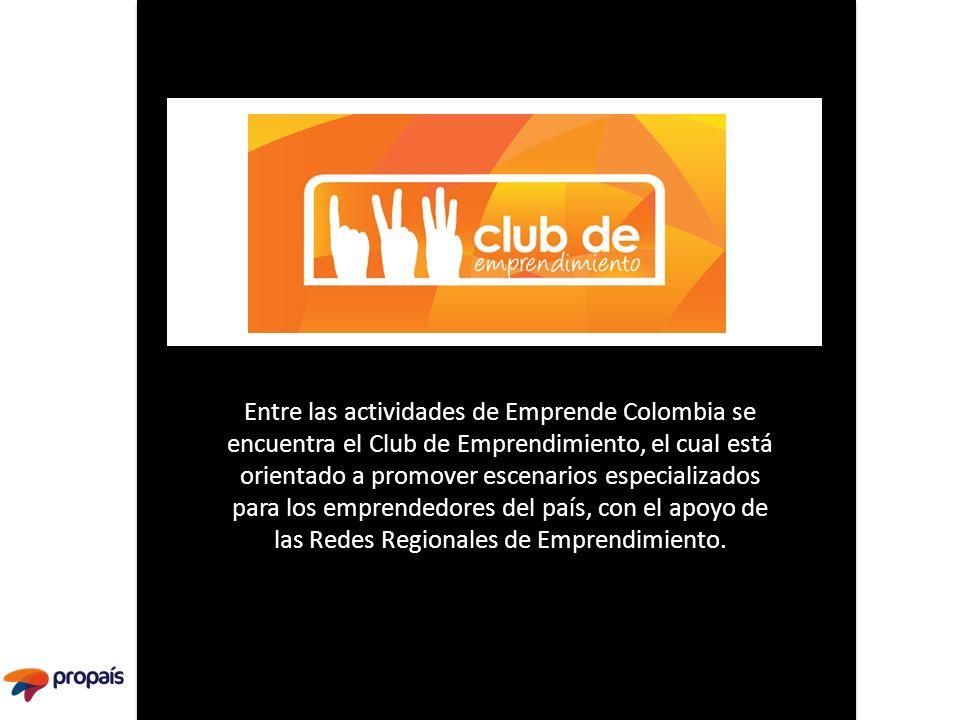 Entre las actividades de Emprende Colombia se encuentra el Club de Emprendimiento, el cual está orientado a promover escenarios especializados para lo
