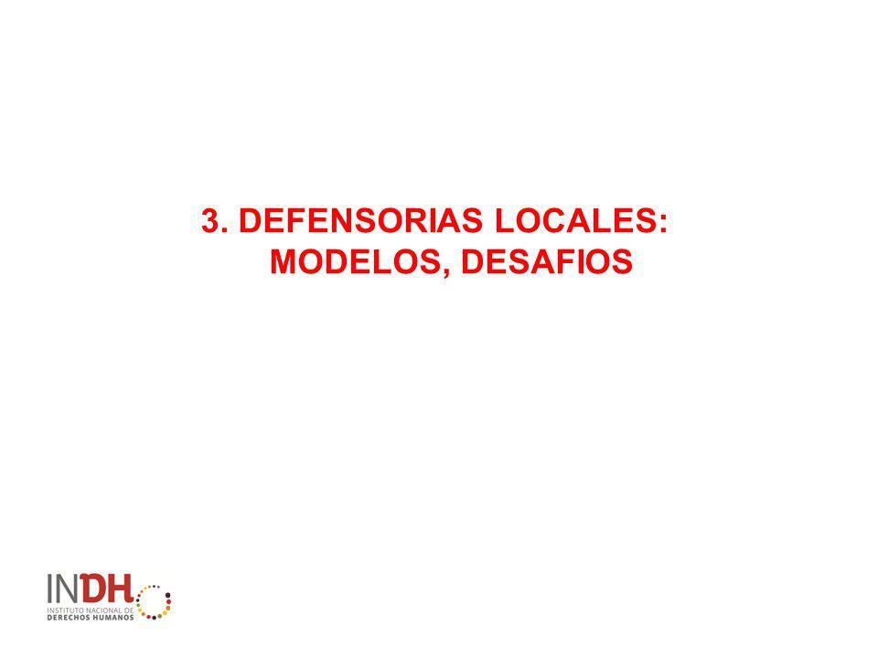 3. DEFENSORIAS LOCALES: MODELOS, DESAFIOS
