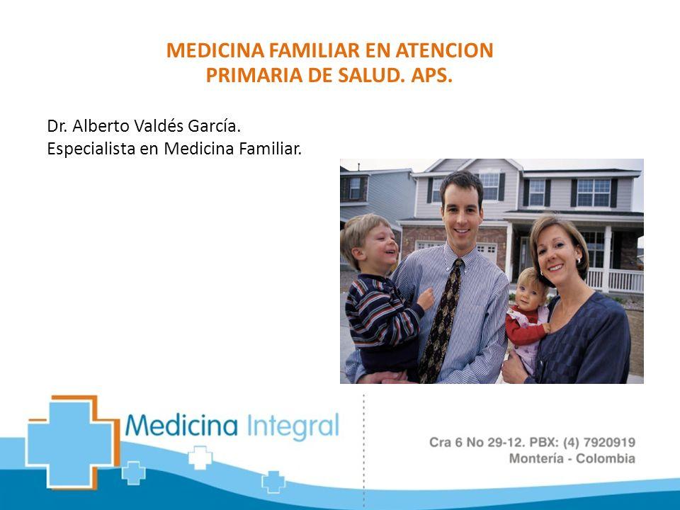 Dr. Alberto Valdés García. Especialista en Medicina Familiar.