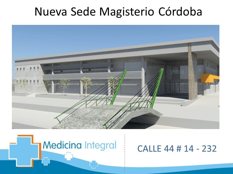 Nueva Sede Magisterio Córdoba CALLE 44 # 14 - 232