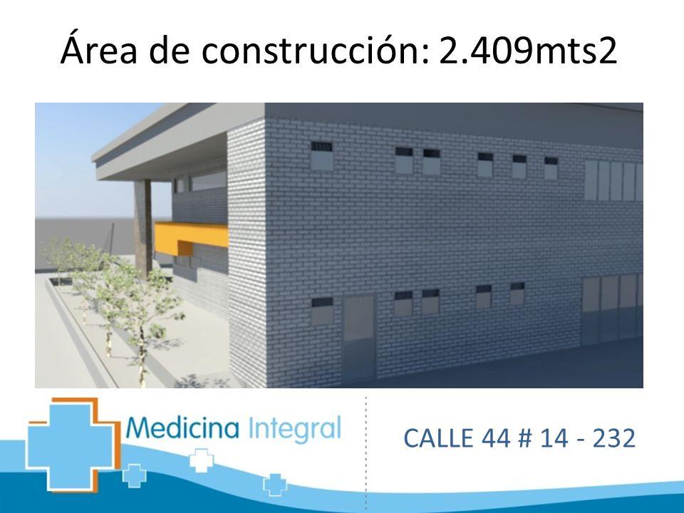 Área de construcción: 2.409mts2 CALLE 44 # 14 - 232