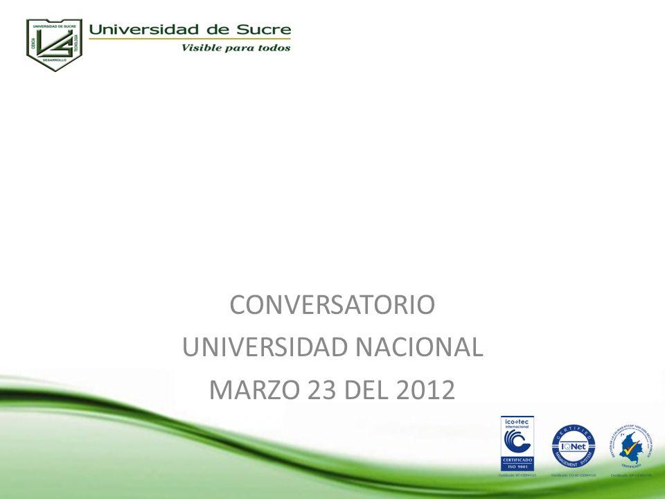 CONVERSATORIO UNIVERSIDAD NACIONAL MARZO 23 DEL 2012