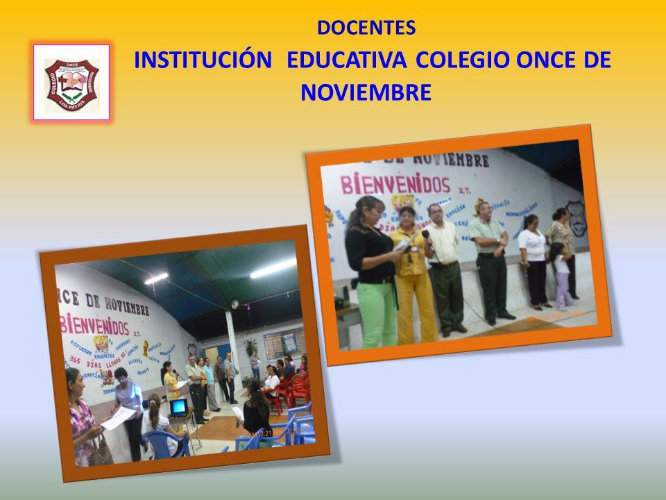 DOCENTES INSTITUCIÓN EDUCATIVA COLEGIO ONCE DE NOVIEMBRE