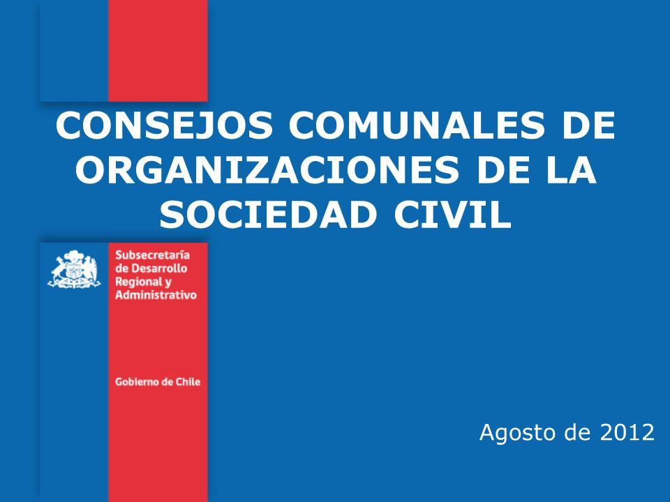 CONSEJOS COMUNALES DE ORGANIZACIONES DE LA SOCIEDAD CIVIL Agosto de 2012