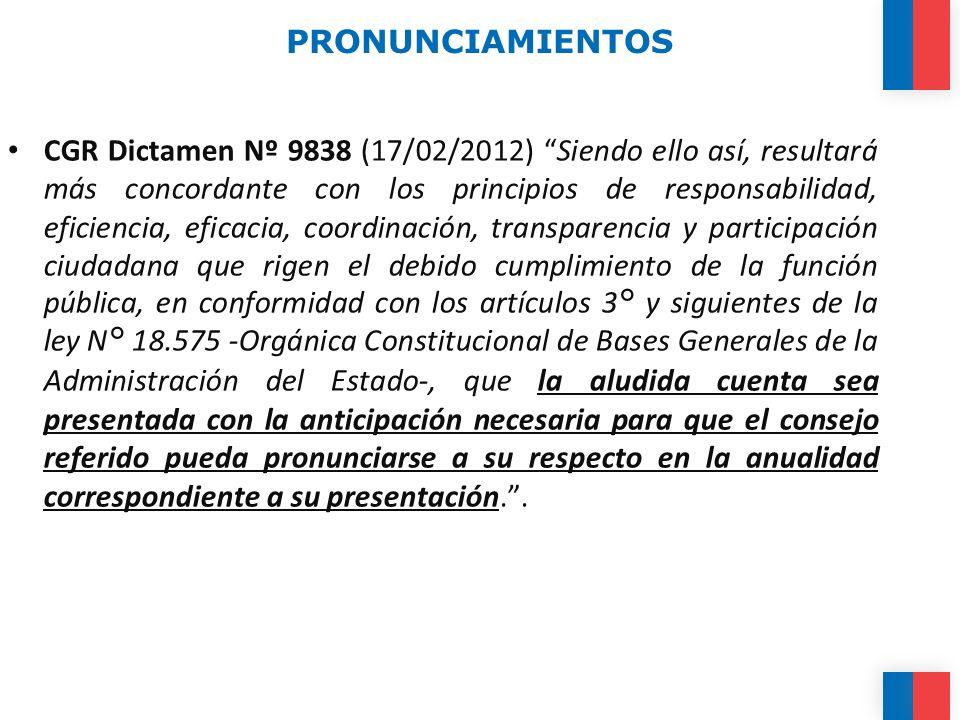 PRONUNCIAMIENTOS CGR Dictamen Nº 9838 (17/02/2012) Siendo ello así, resultará más concordante con los principios de responsabilidad, eficiencia, efica