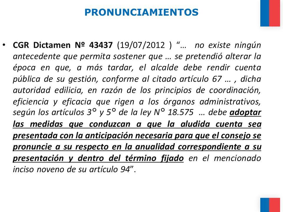 PRONUNCIAMIENTOS CGR Dictamen Nº 43437 (19/07/2012 ) … no existe ningún antecedente que permita sostener que … se pretendió alterar la época en que, a