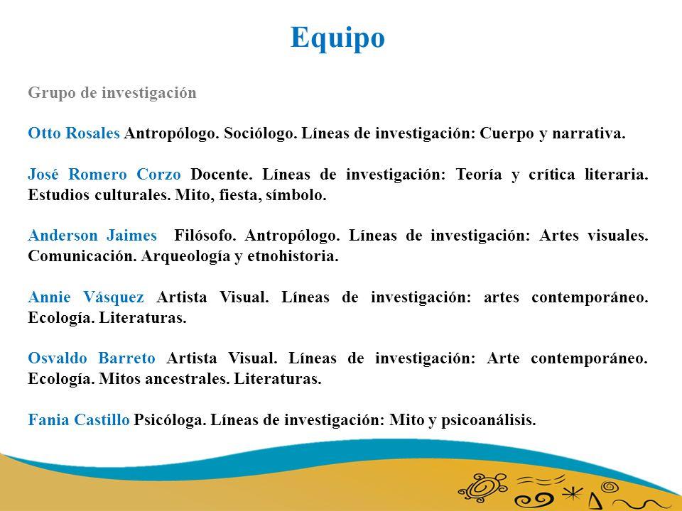 Equipo Grupo de investigación Otto Rosales Antropólogo.