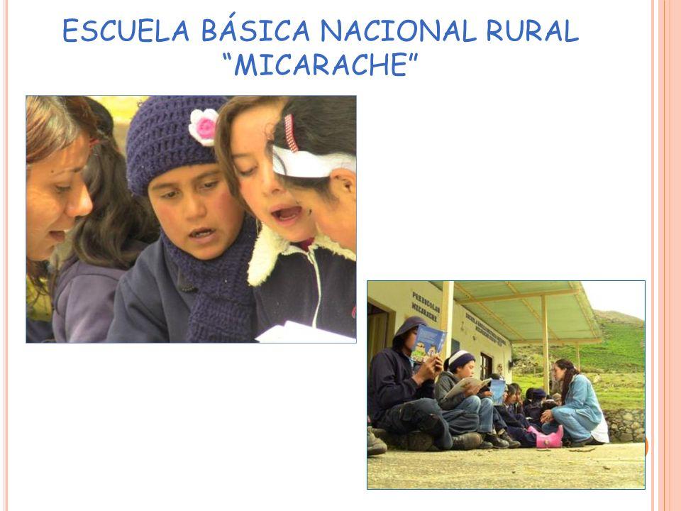 ESCUELA BÁSICA NACIONAL RURAL MICARACHE