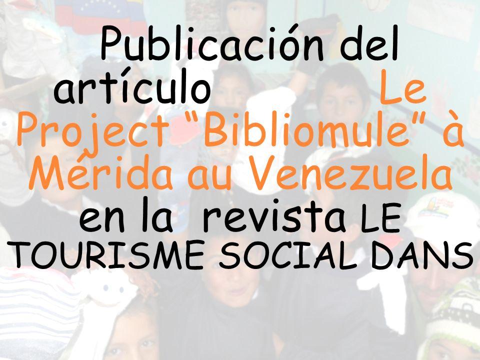 Publicación del artículo Le Project Bibliomule à Mérida au Venezuela en la revista LE TOURISME SOCIAL DANS