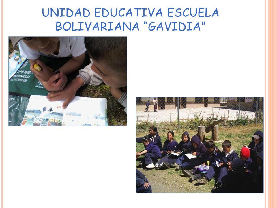 UNIDAD EDUCATIVA ESCUELA BOLIVARIANA GAVIDIA