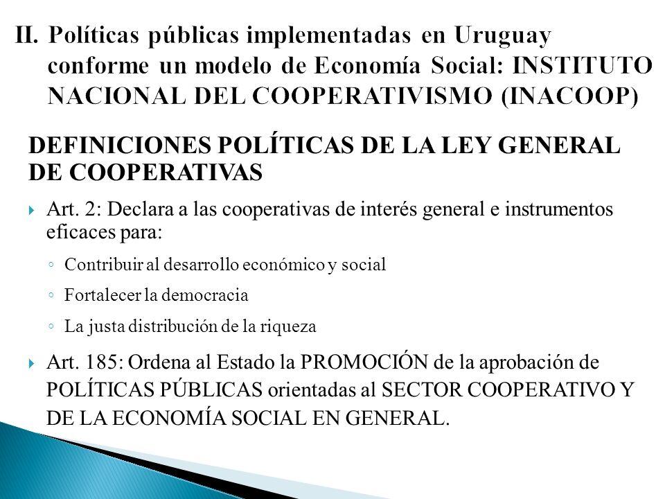 DEFINICIONES POLÍTICAS DE LA LEY GENERAL DE COOPERATIVAS Art.