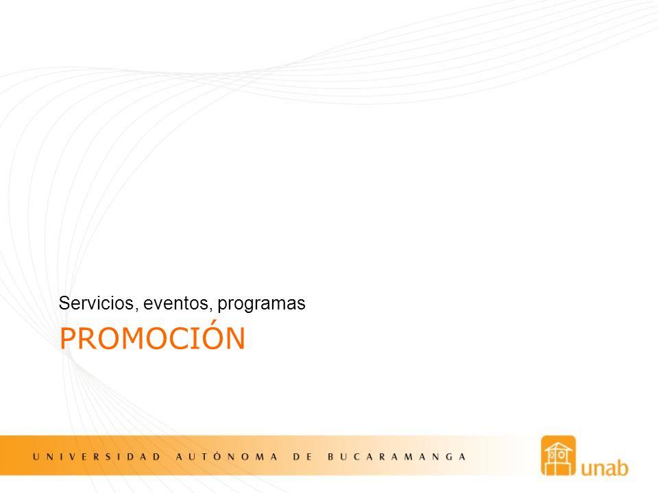 PROMOCIÓN Servicios, eventos, programas