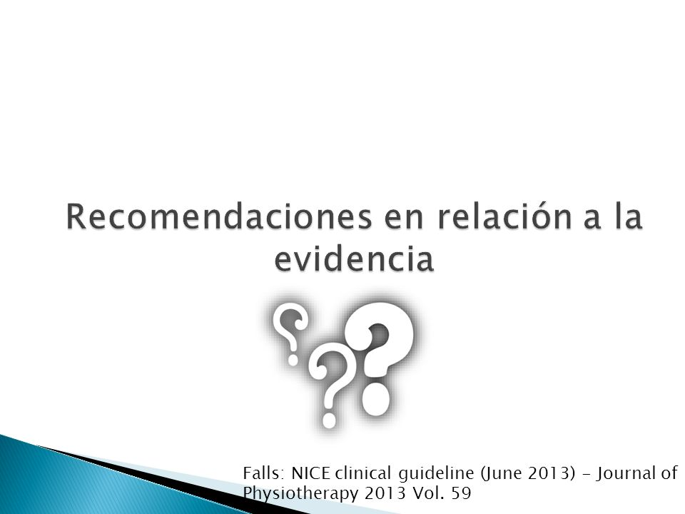 Falls: NICE clinical guideline (June 2013) - Journal of Physiotherapy 2013 Vol. 59