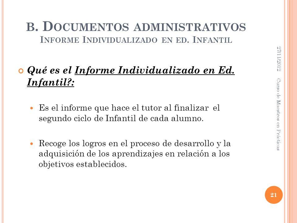 B.D OCUMENTOS ADMINISTRATIVOS I NFORME I NDIVIDUALIZADO EN ED.