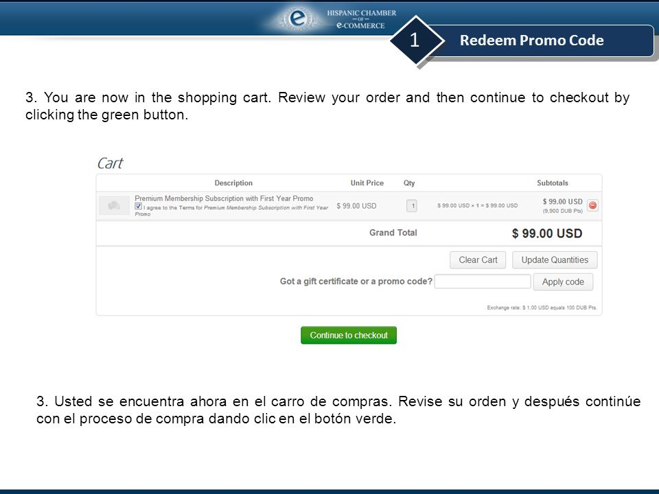Redeem Promo Code 1 3. You are now in the shopping cart.