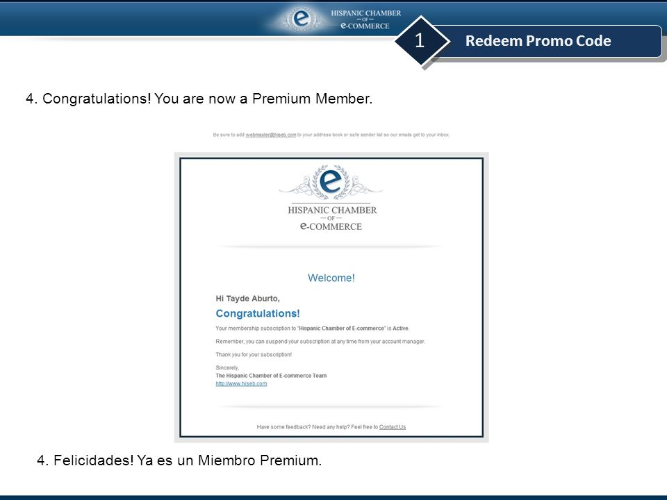 Redeem Promo Code 1 4. Congratulations. You are now a Premium Member.